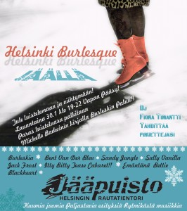 Helsinki Burlesque on Ice in the IcePark by the Railway Station! Burleskia Jääpuistossa!